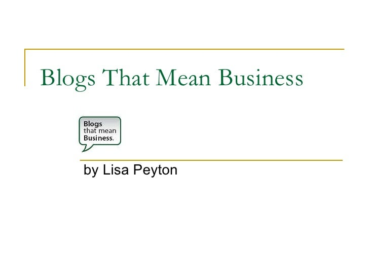 Blogs That Mean Business by Lisa Peyton