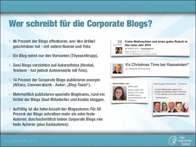 Wer schreibt für die Corporate Blogs? 86 Prozent der Blogs offenbaren, wer den Artikel geschrieben hat - mit vollem Namen ...