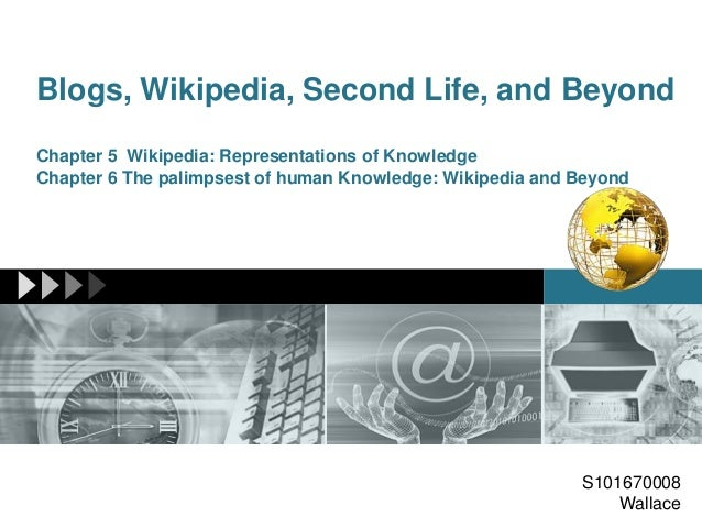 Blogs, Wikipedia, Second Life, and BeyondChapter 5 Wikipedia: Representations of KnowledgeChapter 6 The palimpsest of huma...