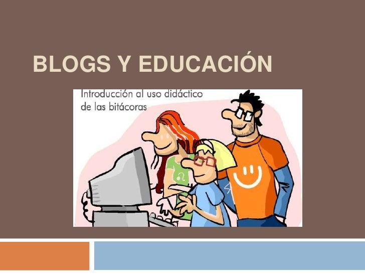 Blogs y Educación<br />