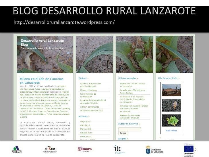 BLOG DESARROLLO RURAL LANZAROTE<br />10<br />http://desarrollorurallanzarote.wordpress.com/<br />