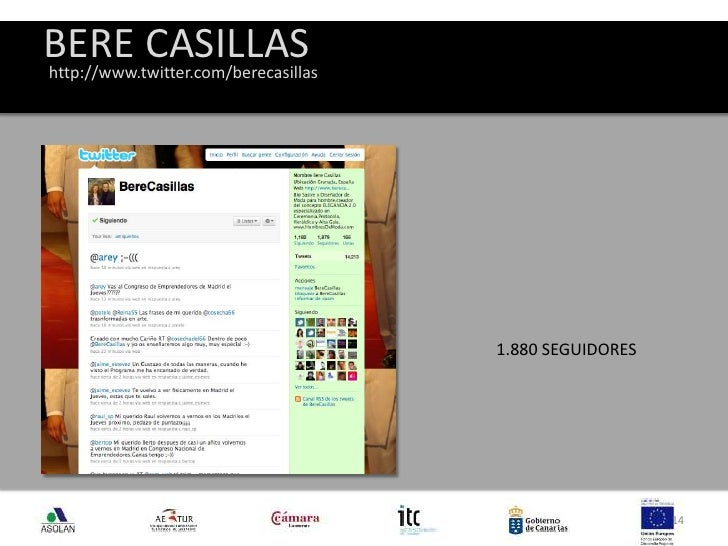BERE CASILLAS<br />14<br />http://www.twitter.com/berecasillas<br />1.880 SEGUIDORES<br />