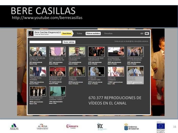 BERE CASILLAS<br />16<br />http://www.youtube.com/berrecasillas<br />670.377 REPRODUCIONES DE VÍDEOS EN EL CANAL<br />