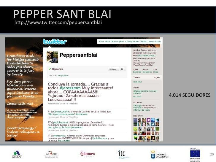 PEPPER SANT BLAI<br />20<br />http://www.twitter.com/peppersantblai<br />4.014 SEGUIDORES <br />