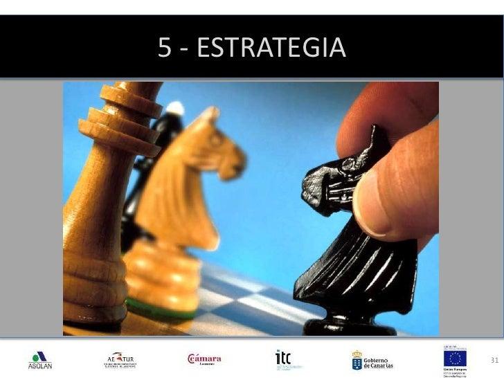 5 - ESTRATEGIA<br />31<br />