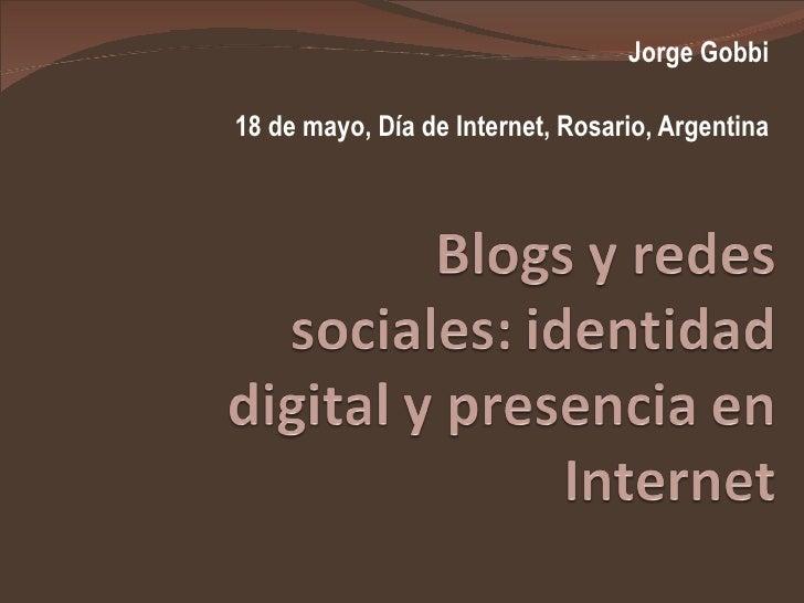 Jorge Gobbi 18 de mayo, Día de Internet, Rosario, Argentina