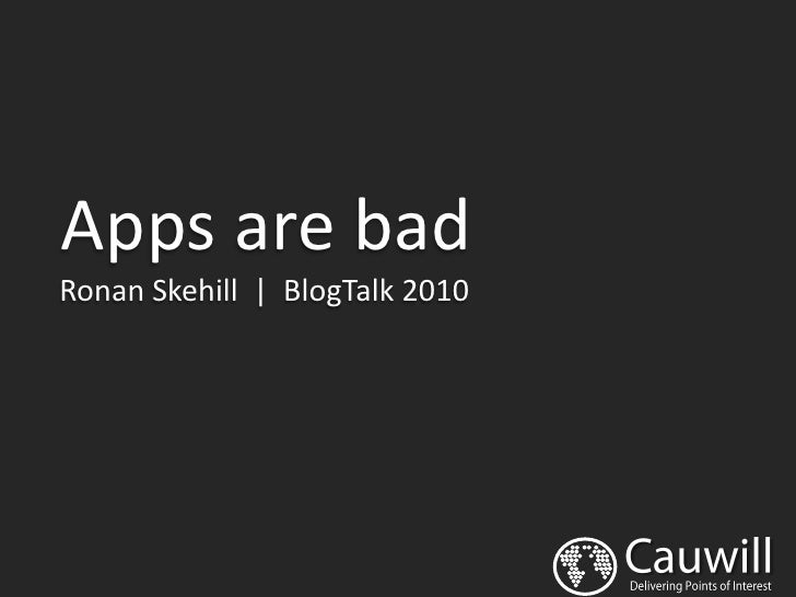Blog Talk  2010 | Apps are Bad