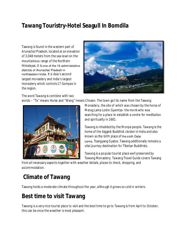 Tawang Touristry-Hotel Seagull In Bomdila Hotel  Tawang is found in the western part of Arunachal Pradesh, located at an e...