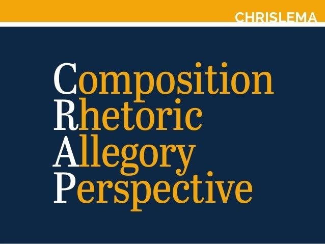CHRISLEMA Composition Rhetoric Allegory Perspective