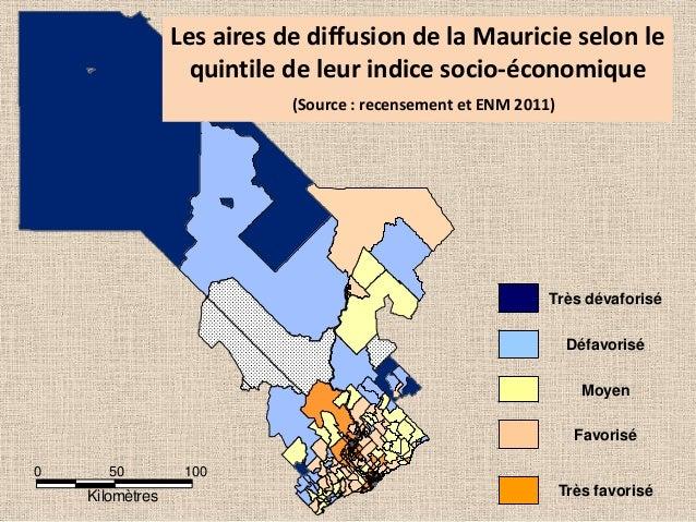 Les aires de diffusion de la Mauricie selon le quintile de leur indice socio-économique (Source : recensement et ENM 2011)...