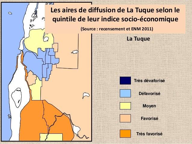 Les aires de diffusion de La Tuque selon le quintile de leur indice socio-économique (Source : recensement et ENM 2011)  L...