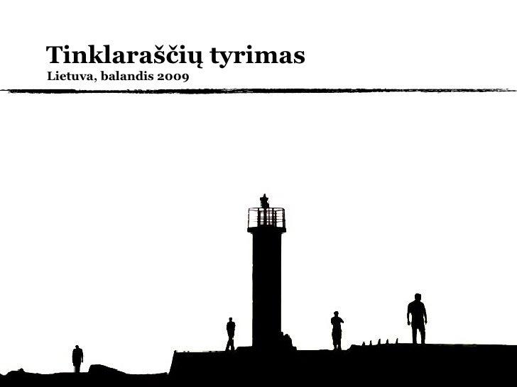 Tinklaraščių tyrimas Lietuva, balandis 2009
