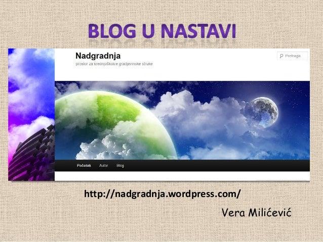 http://nadgradnja.wordpress.com/                           Vera Milićević