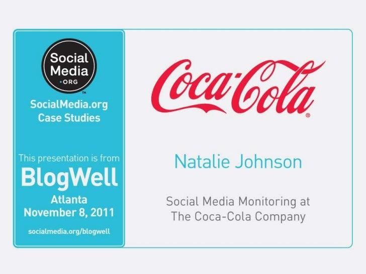 Social Media Monitoring at The Coca-Cola Company         Natalie Johnson