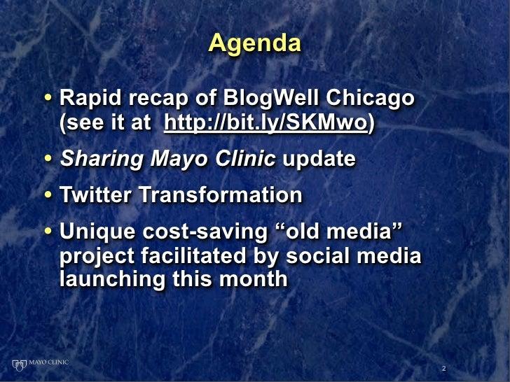 Mayo Clinic at Blogwell MSP Slide 2