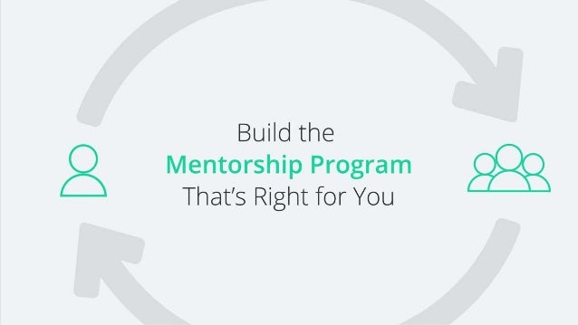 At a basic level, four components combine to define any mentorship program. It's important to build a program that fits yo...