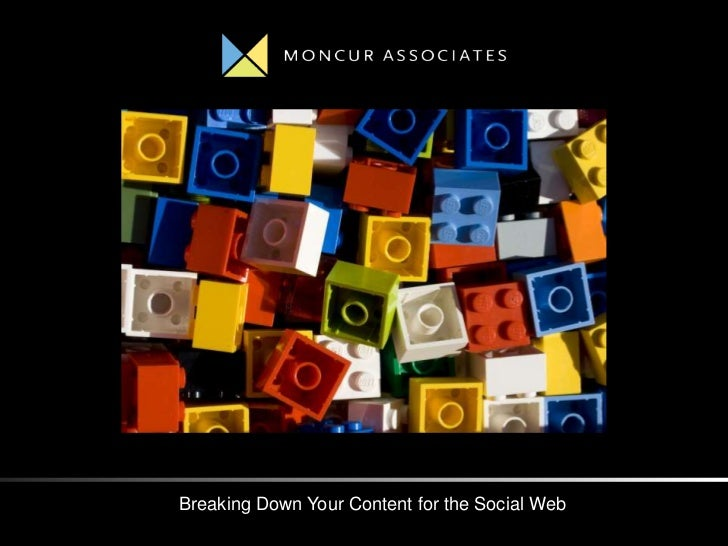 Breaking Down Your Content for the Social Web