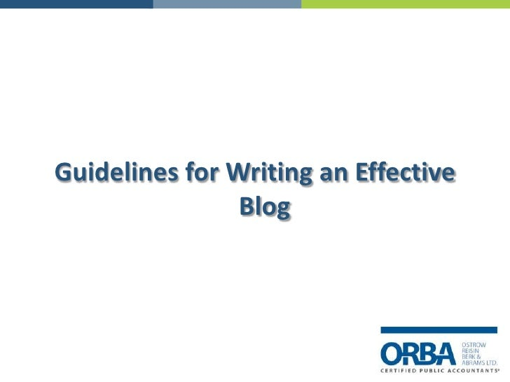 Guidelines for Writing an Effective Blog<br />