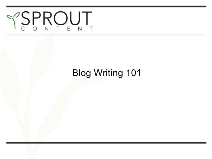 Blog Writing 101