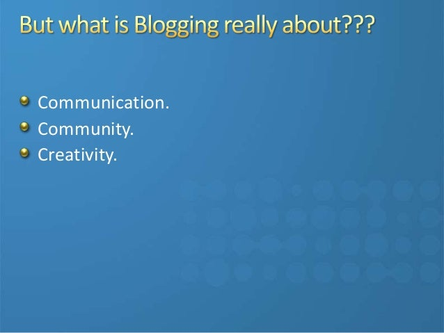 Blog your way to business success slideshare - 웹