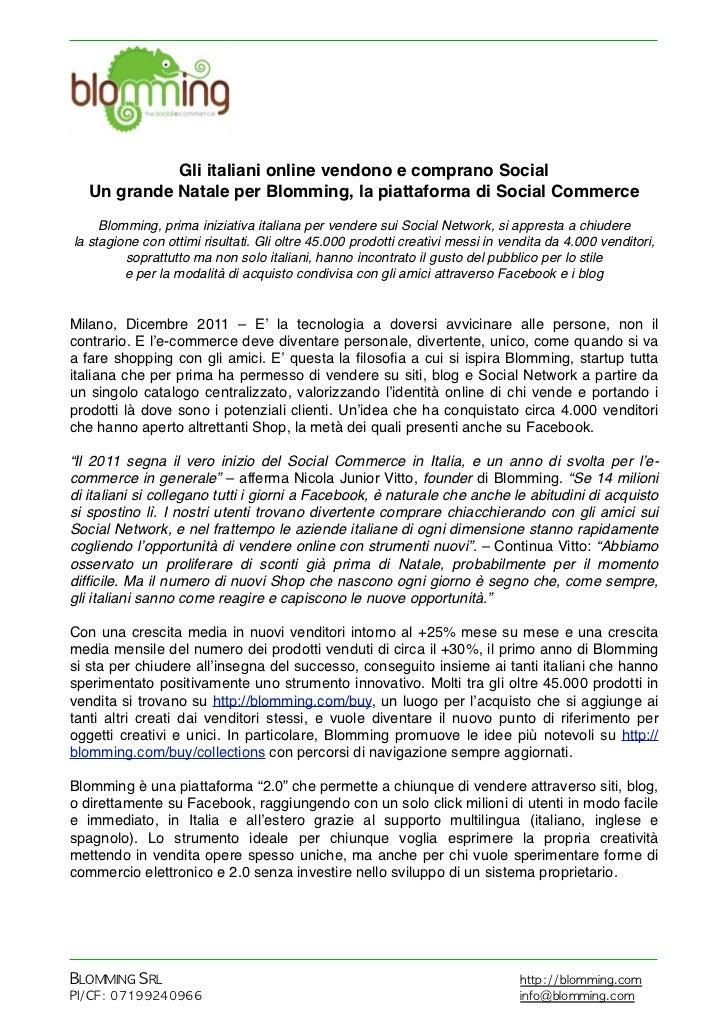 Gli italiani online vendono e comprano Social   Un grande Natale per Blomming, la piattaforma di Social Commerce     Blomm...