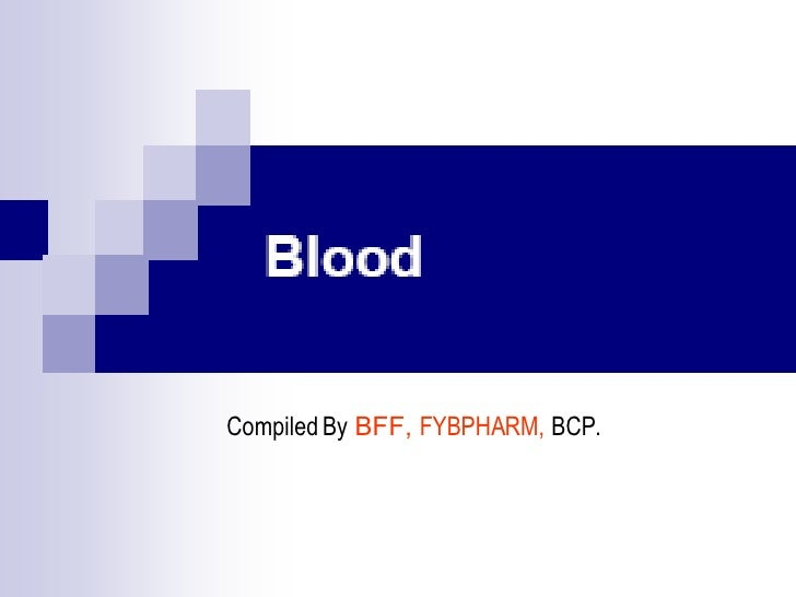 Compiled By  BFF,  FYBPHARM,   BCP.