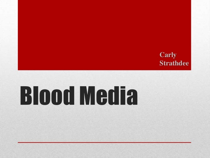 Carly              StrathdeeBlood Media