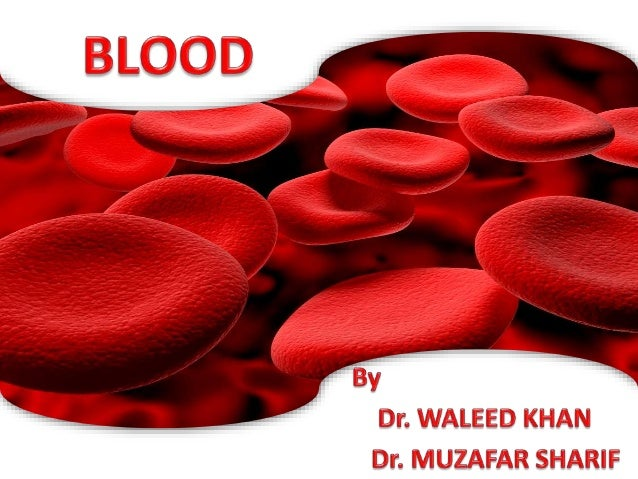 Blood The circulating fluid including plasma and different cells such as red blood cells, white blood cells and platelets ...