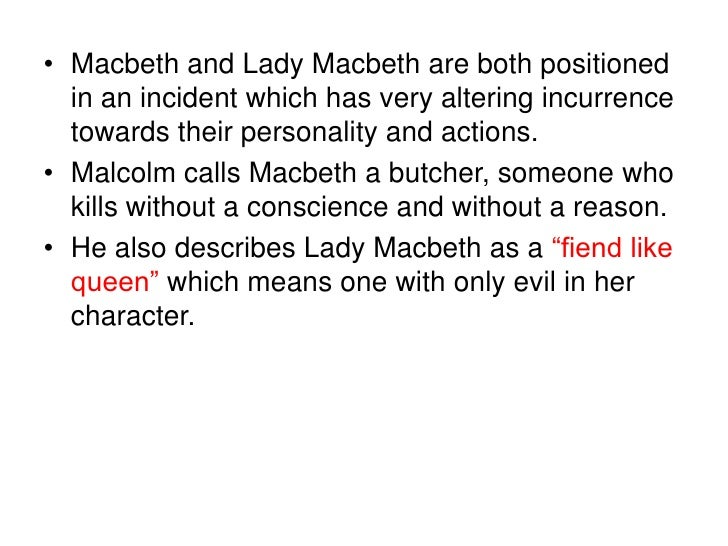macbeth is a butcher and lady Lady macbeth quickly turns its feminist heroine into something far  to compel  her husband to butcher a sitting king, leskov's protagonist is.