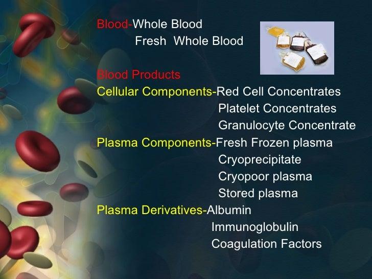 Blood products and plasma substitutes  authorstream.
