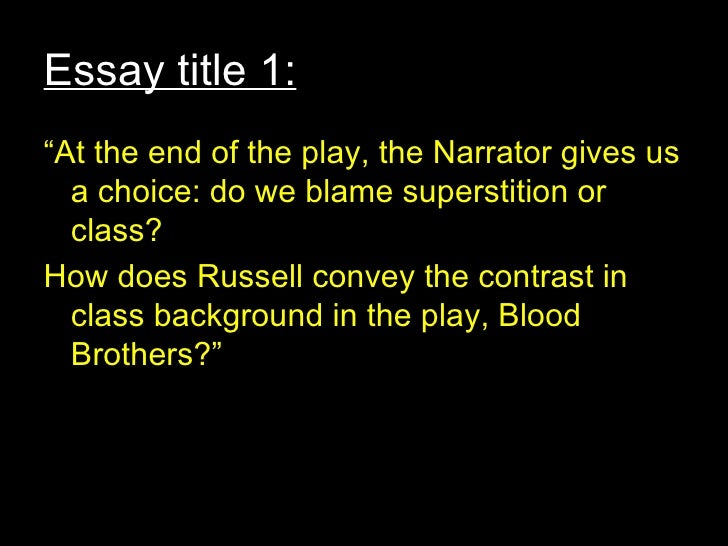 Blood brothers essay title march 10