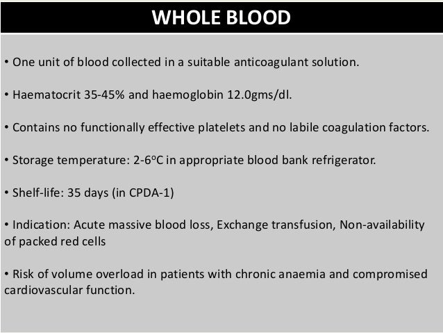 ... Prothrombin complex concentrate; 4. WHOLE BLOOD u2022 One unit ...  sc 1 st  SlideShare & Blood components