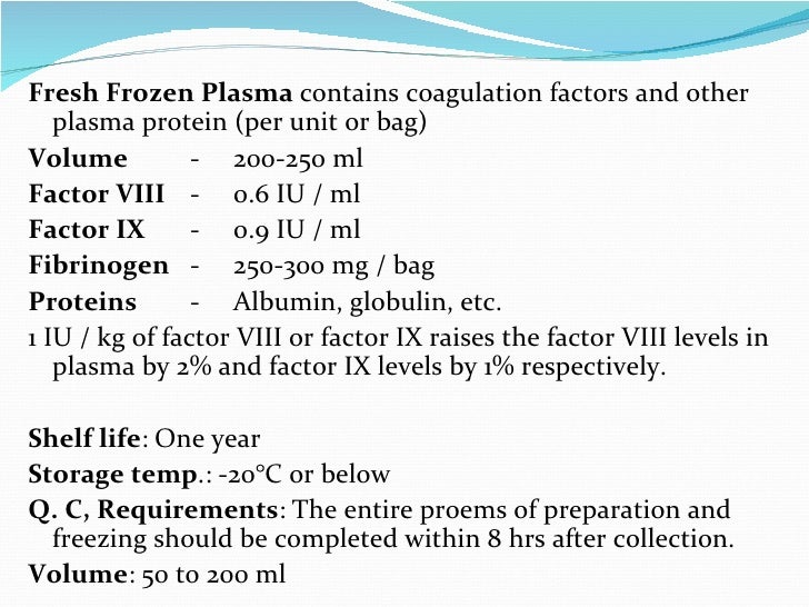 fresh frozen plasma ffp collection preparation and uses Notify the laboratory blood bank of orders for fresh frozen plasma  fresh frozen plasma (ffp) prep and thaw epic: prepare plasma  specimen collection.