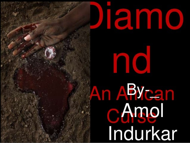 Diamo  nd    By-_An African    Amol  Curse  Indurkar