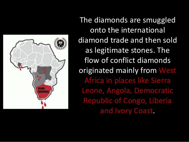 sierra leone blood diamonds essay Sierra leone diamond conflict essay law essay writing write my paper i am pleased to have blood diamonds, also referred to as conflict diamonds, come from war.