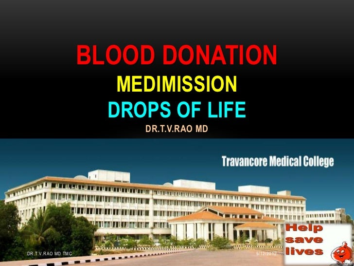 BLOOD DONATION                       MEDIMISSION                      DROPS OF LIFE                         DR.T.V.RAO MDD...