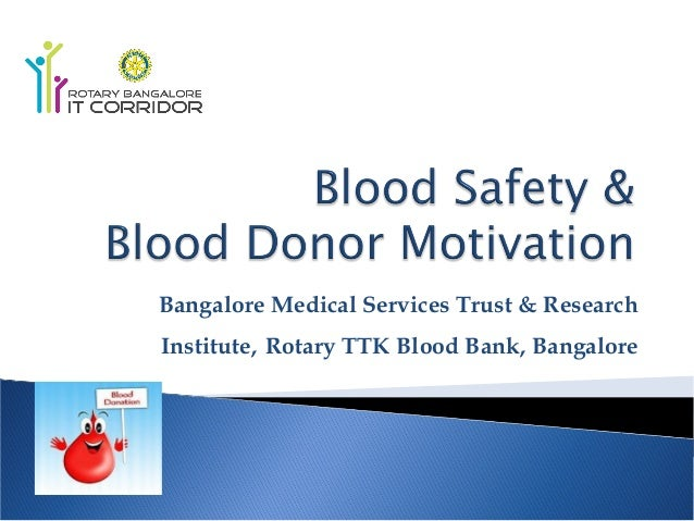 Bangalore Medical Services Trust & Research Institute, Rotary TTK Blood Bank, Bangalore