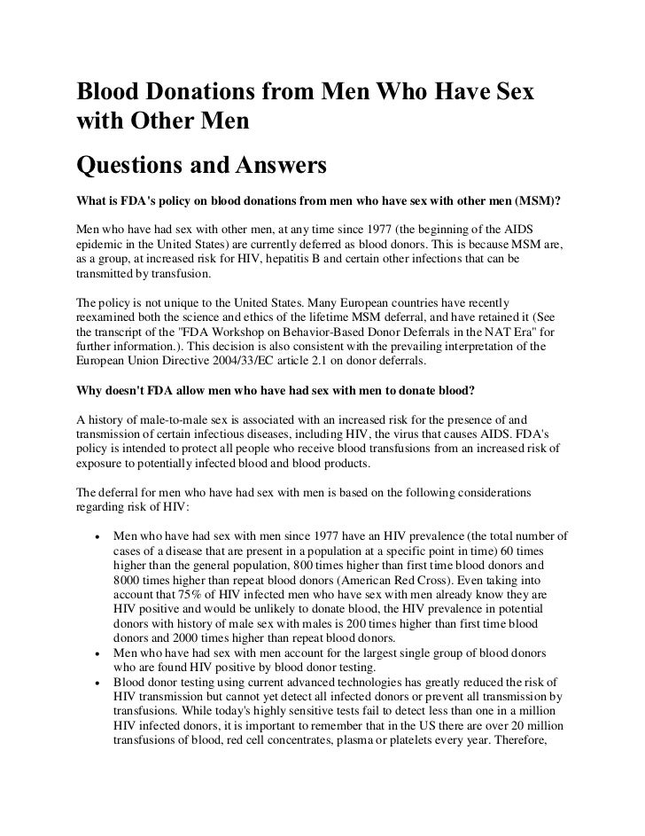 Blood Donations from Men Who Have Sexwith Other MenQuestions and AnswersWhat is FDAs policy on blood donations from men wh...