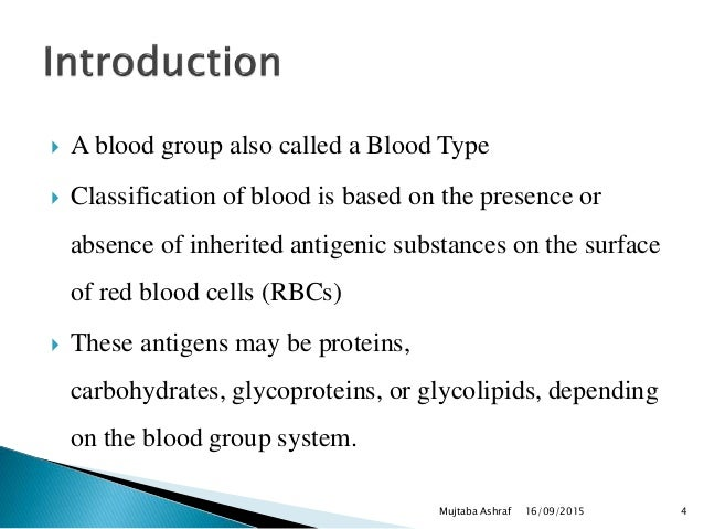  A blood group also called a Blood Type  Classification of blood is based on the presence or absence of inherited antige...
