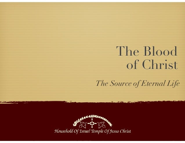 The Blood of Christ The Source of Eternal Life