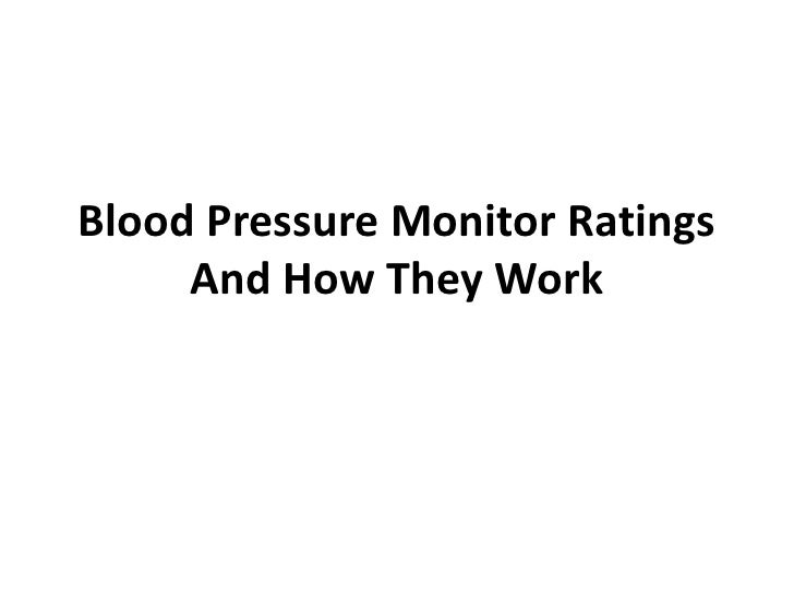 Blood Pressure Monitor Ratings     And How They Work
