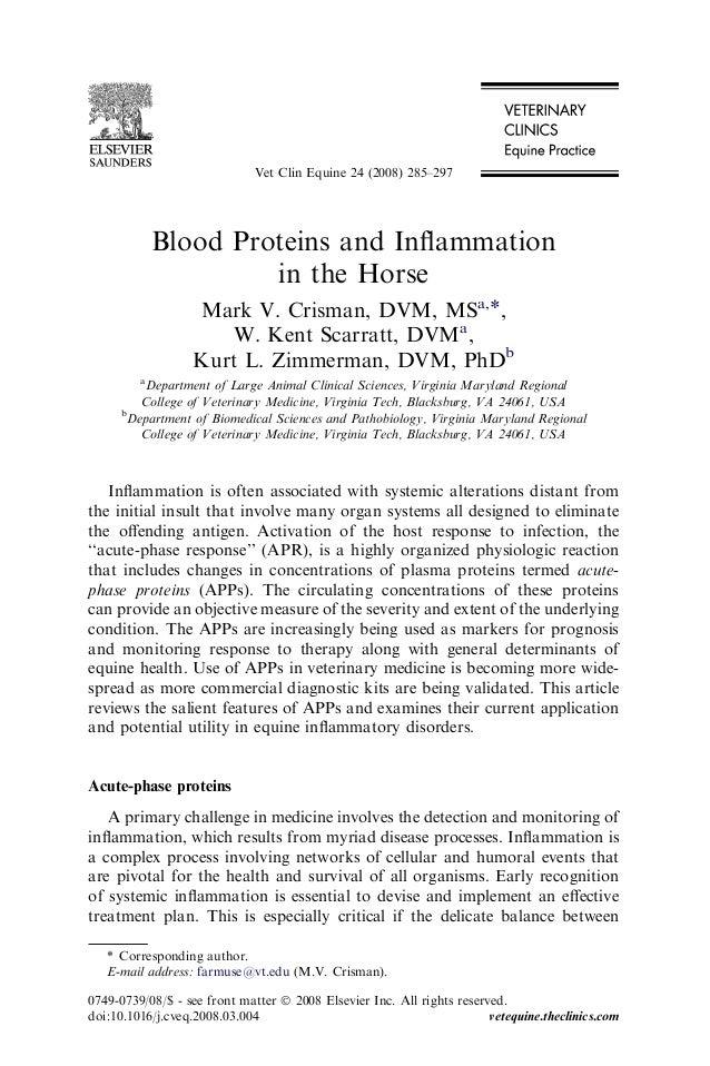 Blood Proteins and Inflammation in the Horse Mark V. Crisman, DVM, MSa,*, W. Kent Scarratt, DVMa , Kurt L. Zimmerman, DVM, ...