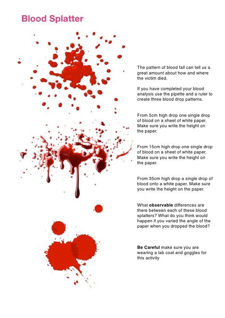 Blood Splatter The Pattern Of Fall Can Tell Us A