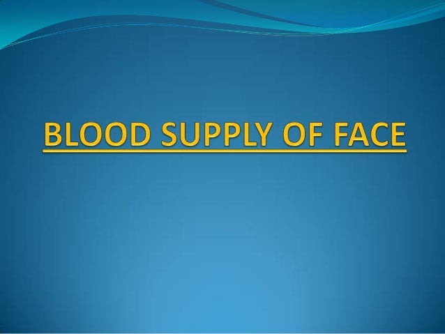 CONTENTS-  INTRODUCTION  ARTERIES OF FACE  VEINS OF FACE  APPLIED ASPECT  LYMPHATIC DRAINAGE  CONCLUSION