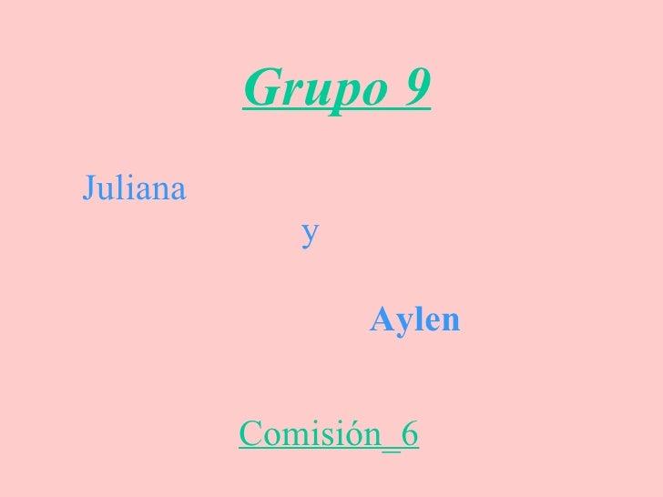 Grupo 9 Juliana y Aylen Comisión_6