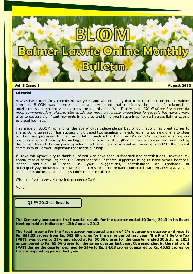 Vol. 3 Issue 8 August 2013 Editorial BLOOM has successfully completed two years and we are happy that it continues to conn...