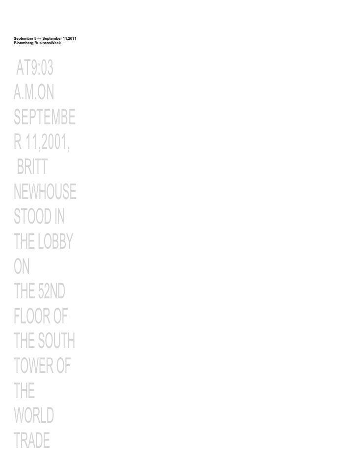 September 5 — September 11,2011Bloomberg BusinessWeekAT9:03A.M.ONSEPTEMBER 11,2001, BRITTNEWHOUSESTOOD INTHE LOBBYONTHE 52...
