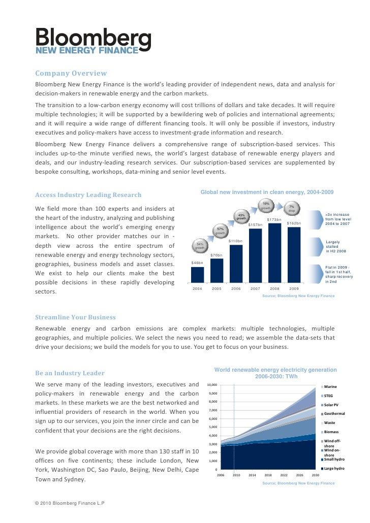 Company Overview Bloomberg New Energy Finance is the world's leading provider of independent news, data and analysis for d...