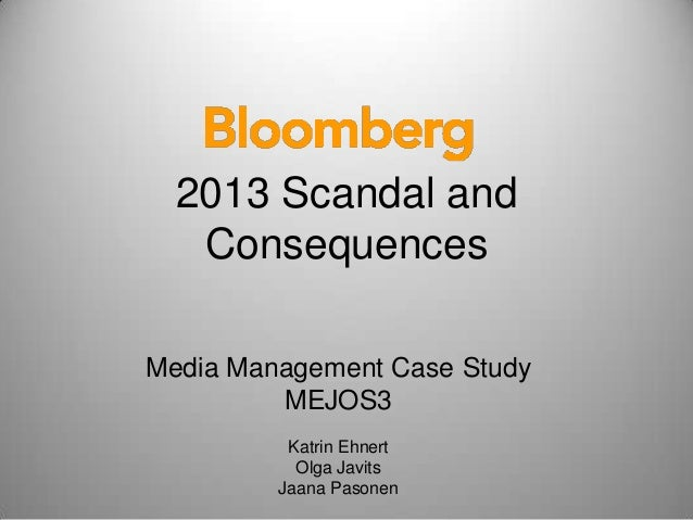 Media Management Case Study MEJOS3 Katrin Ehnert Olga Javits Jaana Pasonen 2013 Scandal and Consequences
