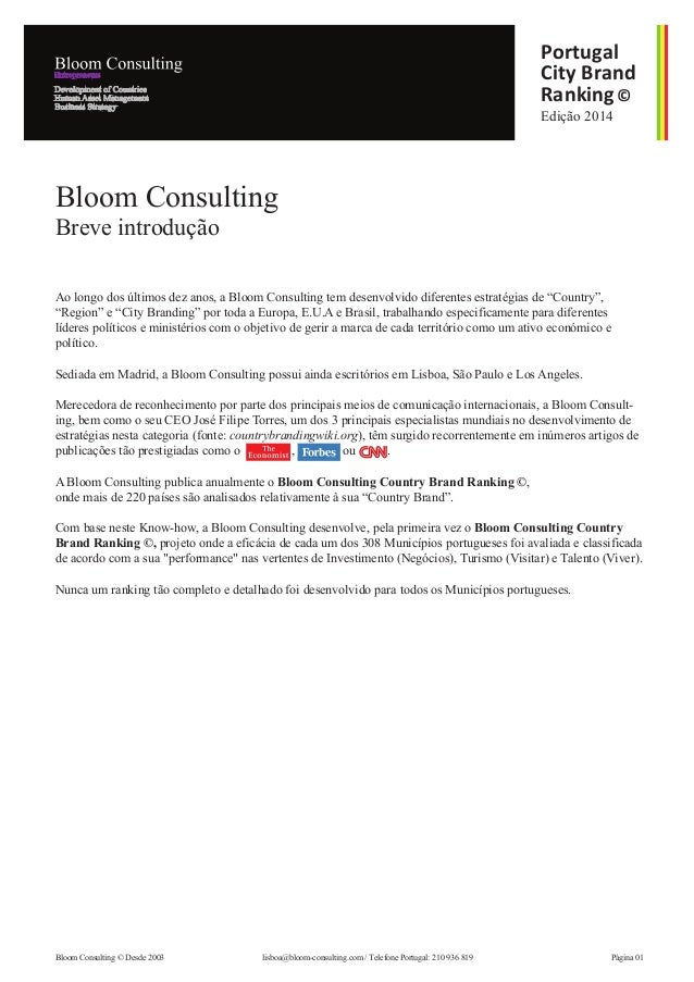 """Ao longo dos últimos dez anos, a Bloom Consulting tem desenvolvido diferentes estratégias de """"Country"""", """"Region"""" e """"City B..."""